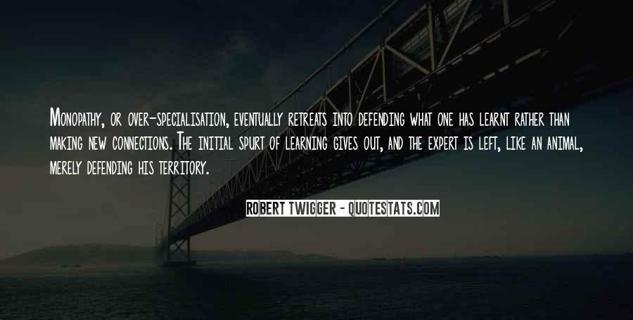 Robert Twigger Quotes #875576