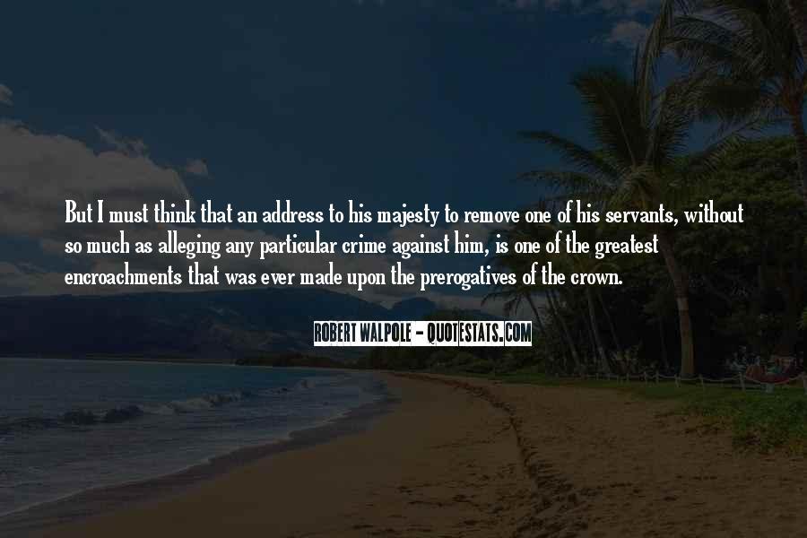 Robert Walpole Quotes #1138670