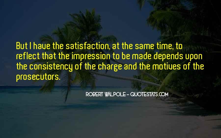 Robert Walpole Quotes #1145099