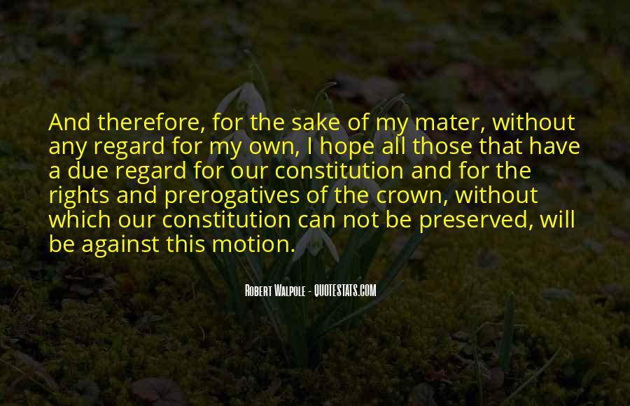 Robert Walpole Quotes #11499