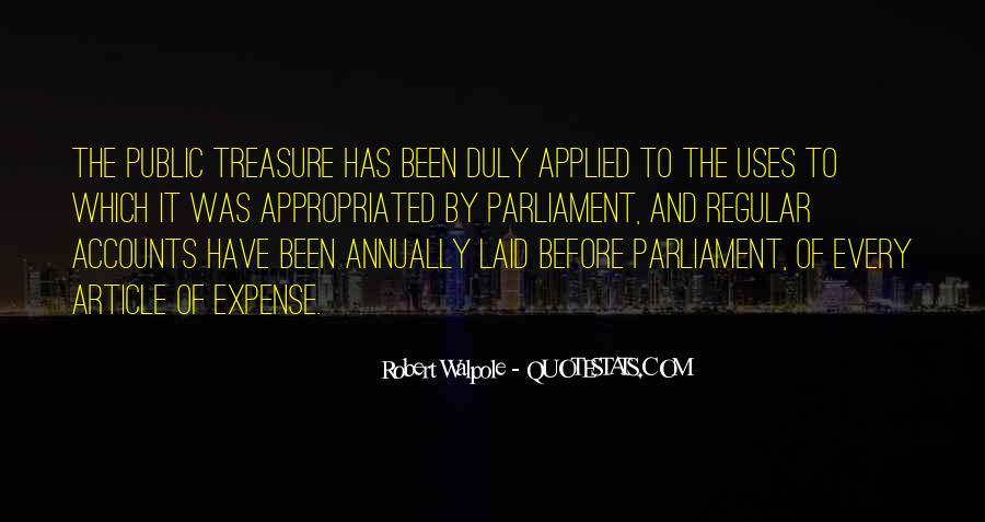 Robert Walpole Quotes #1181229