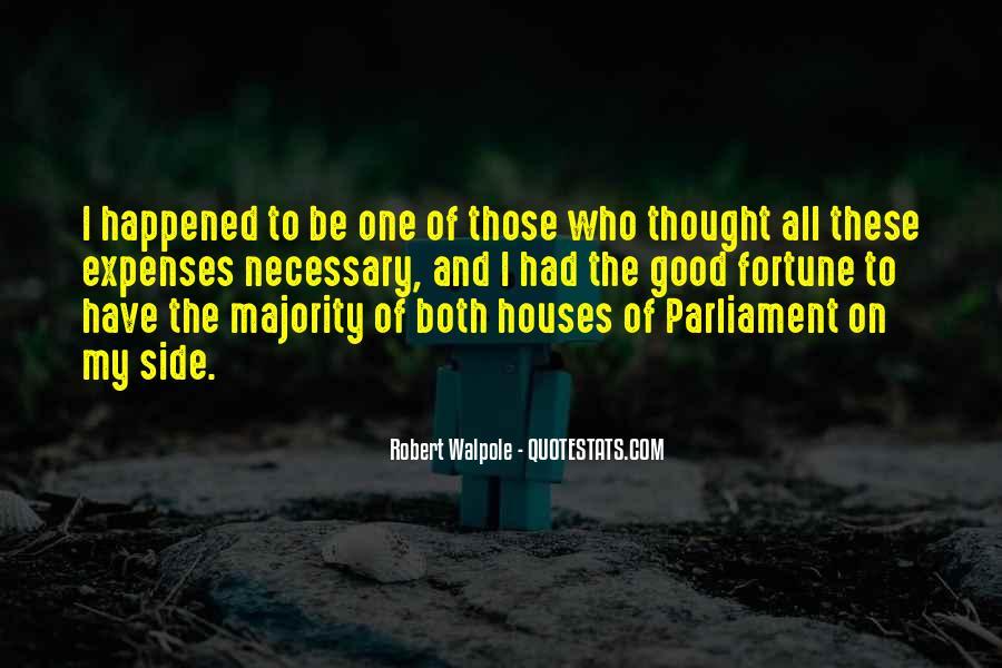 Robert Walpole Quotes #1565335