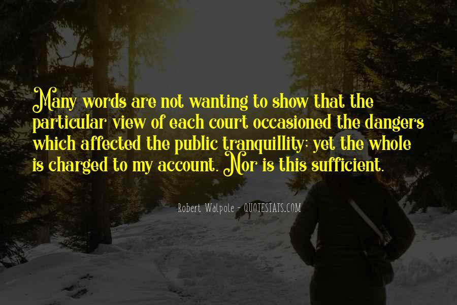 Robert Walpole Quotes #1565491