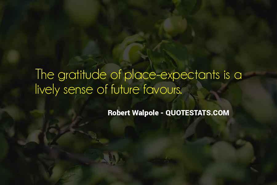 Robert Walpole Quotes #1576117