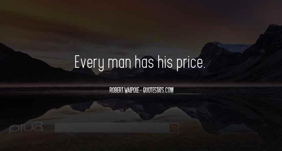Robert Walpole Quotes #1712152