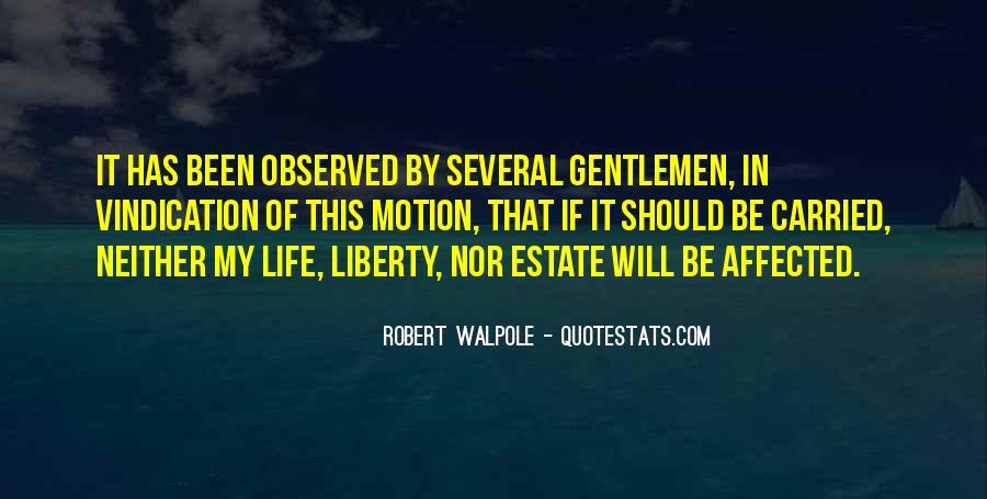 Robert Walpole Quotes #1821201