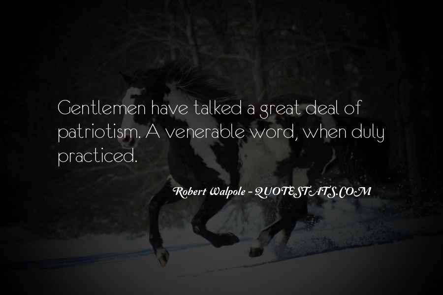 Robert Walpole Quotes #190024