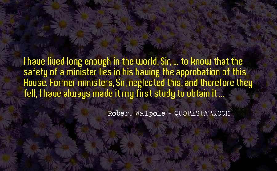 Robert Walpole Quotes #589755