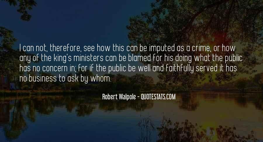 Robert Walpole Quotes #672916
