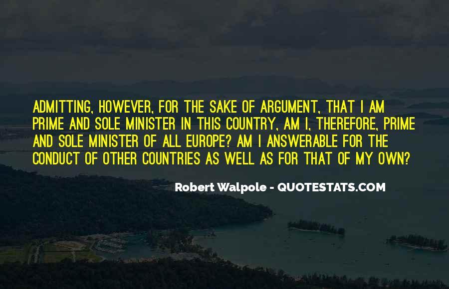 Robert Walpole Quotes #915601