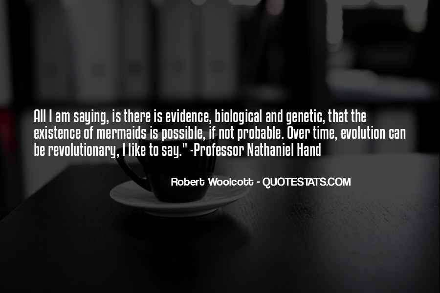 Robert Woolcott Quotes #142815