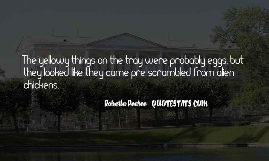 Roberta Pearce Quotes #1421772