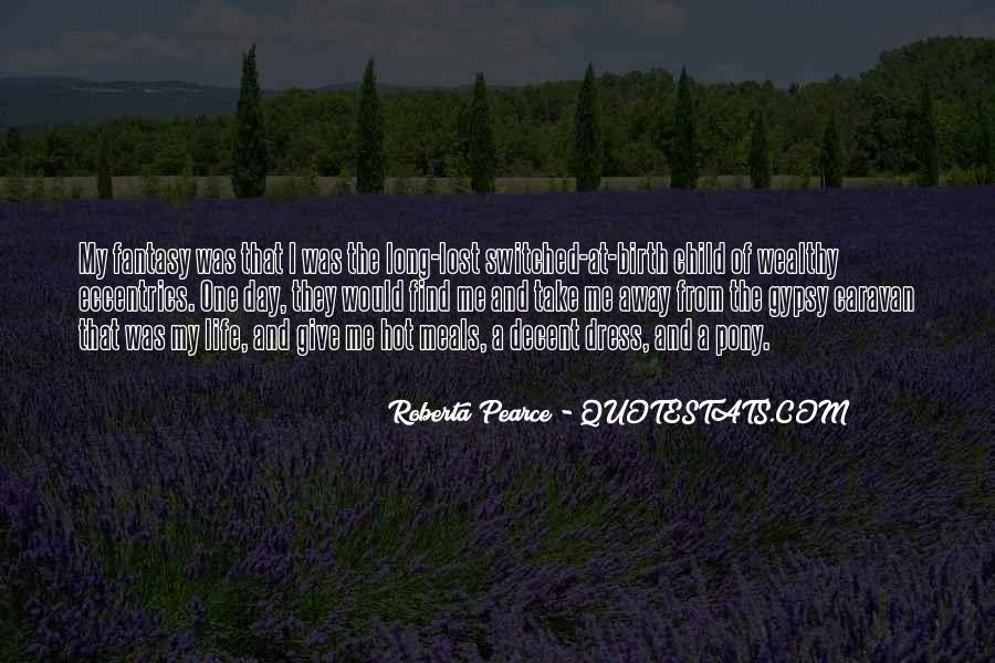 Roberta Pearce Quotes #1515914