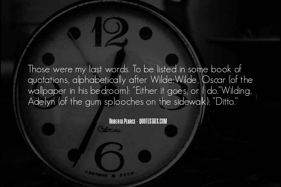 Roberta Pearce Quotes #927624