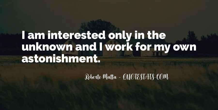 Roberto Matta Quotes #1862561