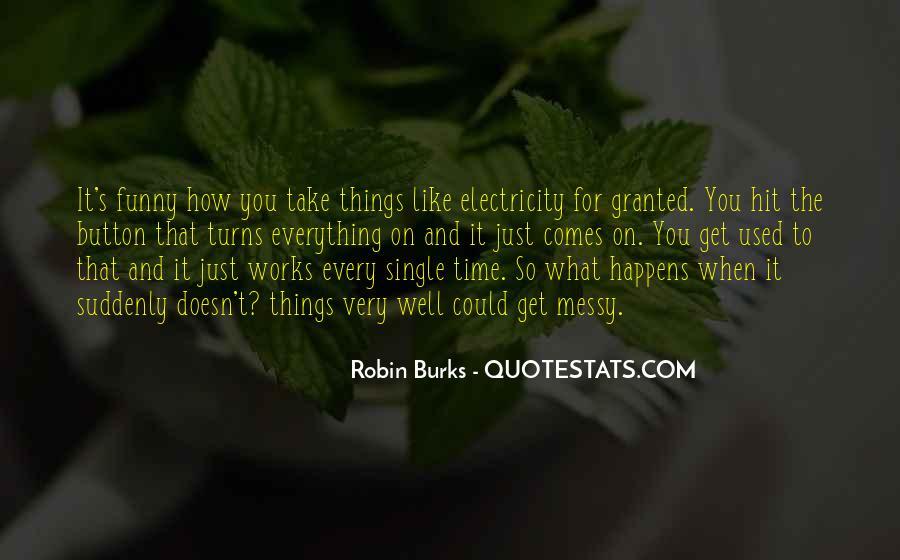 Robin Burks Quotes #336964