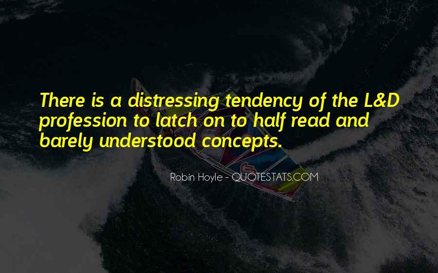 Robin Hoyle Quotes #606696