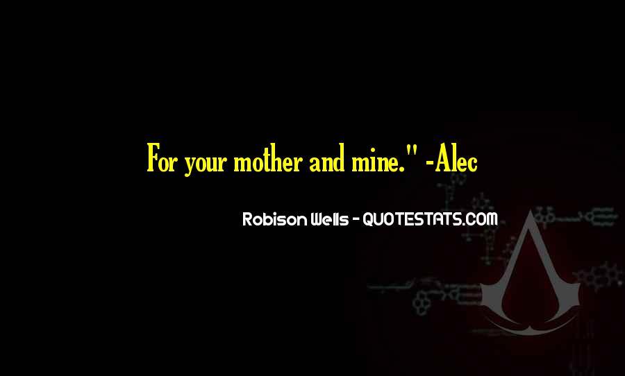 Robison Wells Quotes #1502891