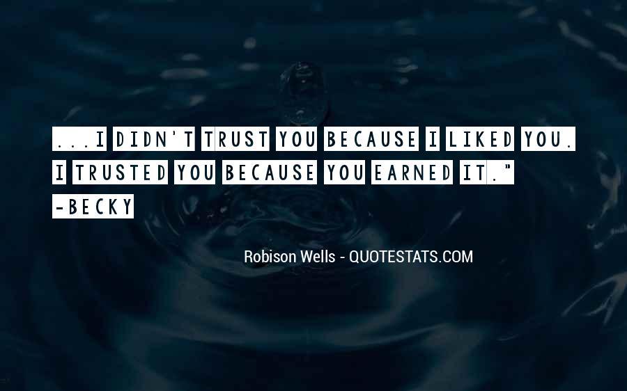 Robison Wells Quotes #1850364