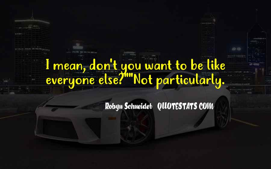 Robyn Schneider Quotes #105988