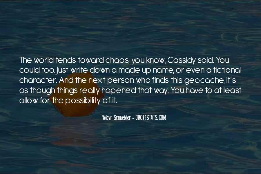 Robyn Schneider Quotes #1061207