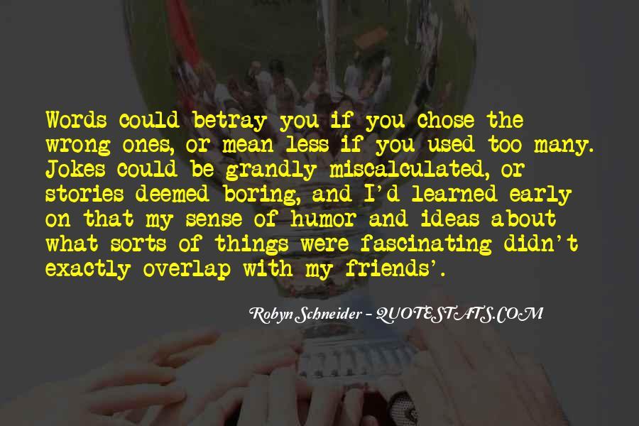 Robyn Schneider Quotes #112386