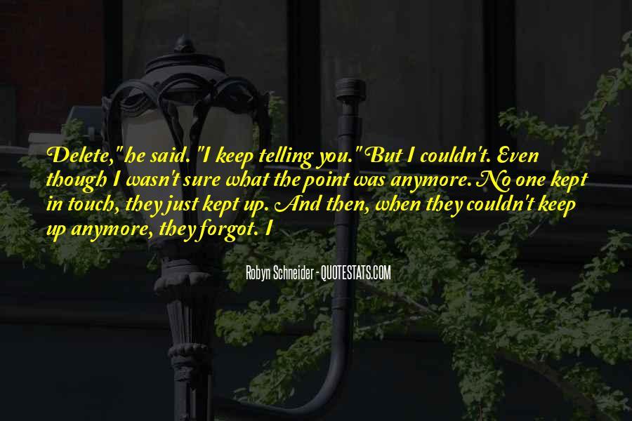 Robyn Schneider Quotes #1202920