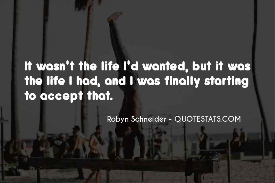 Robyn Schneider Quotes #129737