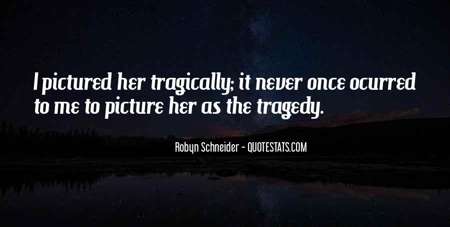 Robyn Schneider Quotes #1315077