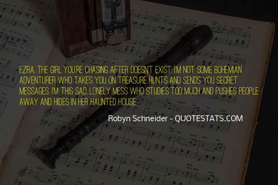 Robyn Schneider Quotes #1462920