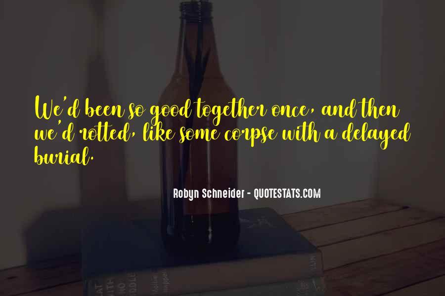 Robyn Schneider Quotes #150118
