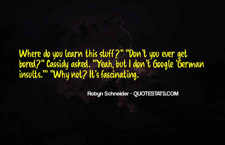 Robyn Schneider Quotes #152510