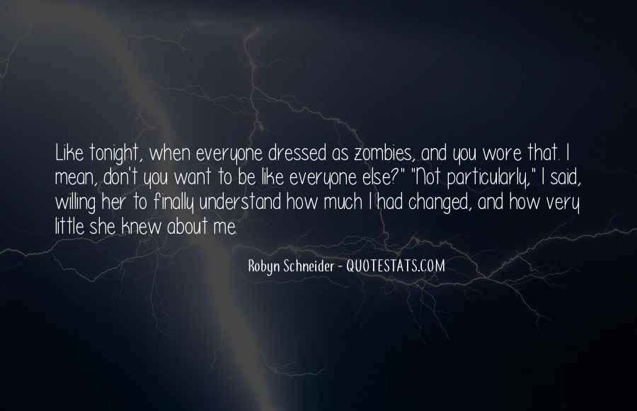 Robyn Schneider Quotes #1550395
