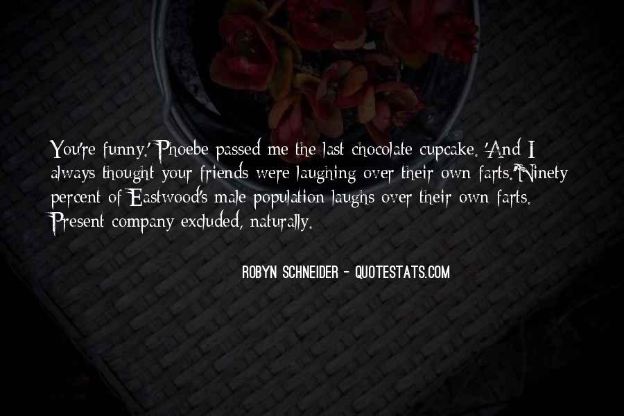 Robyn Schneider Quotes #1682537