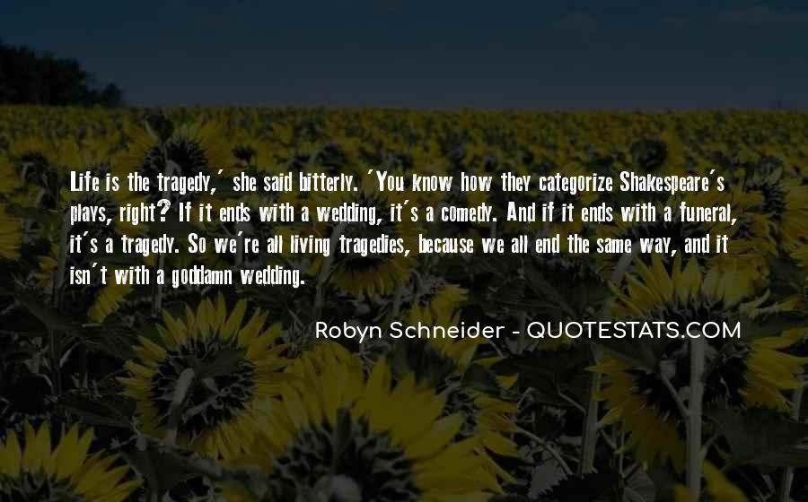 Robyn Schneider Quotes #1824073