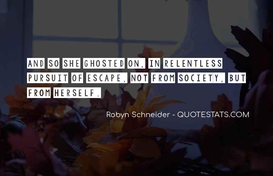 Robyn Schneider Quotes #211235