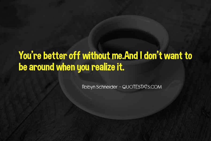 Robyn Schneider Quotes #265930
