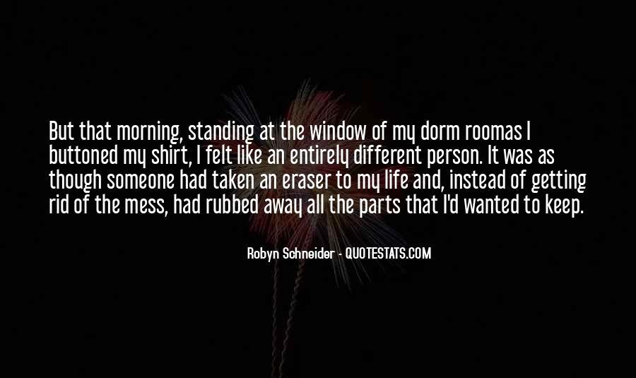 Robyn Schneider Quotes #303707