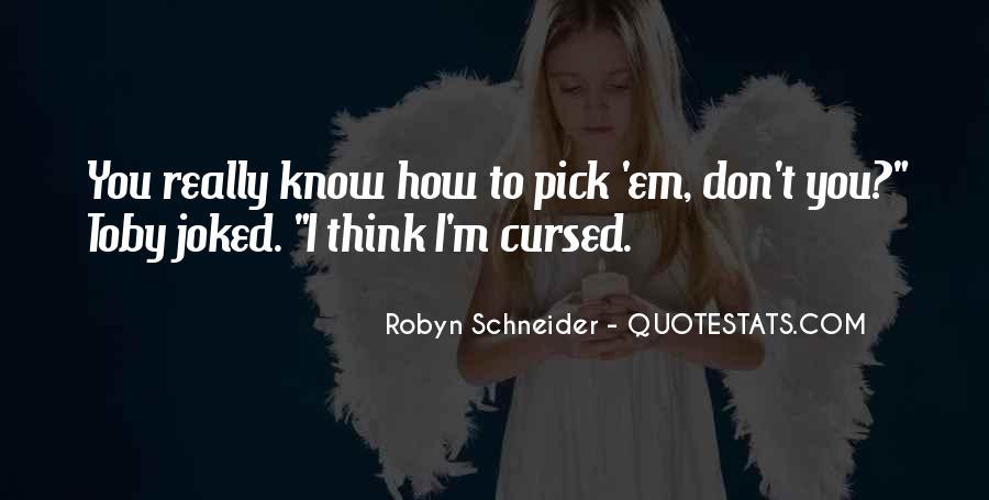Robyn Schneider Quotes #325125