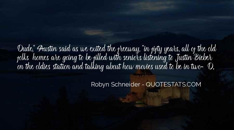 Robyn Schneider Quotes #327685