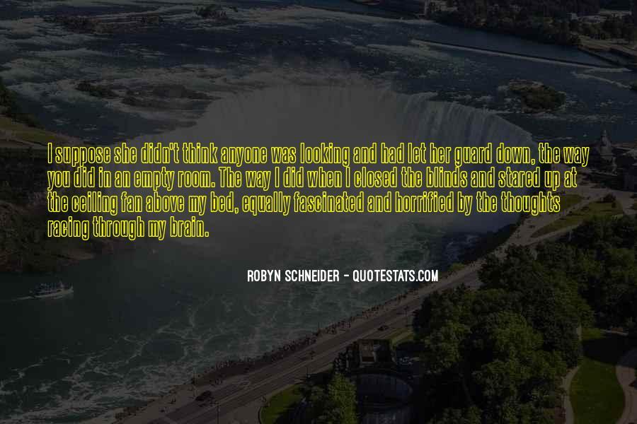 Robyn Schneider Quotes #340264