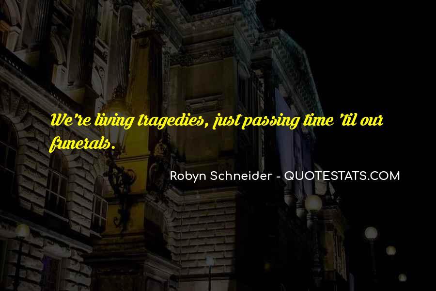 Robyn Schneider Quotes #431052