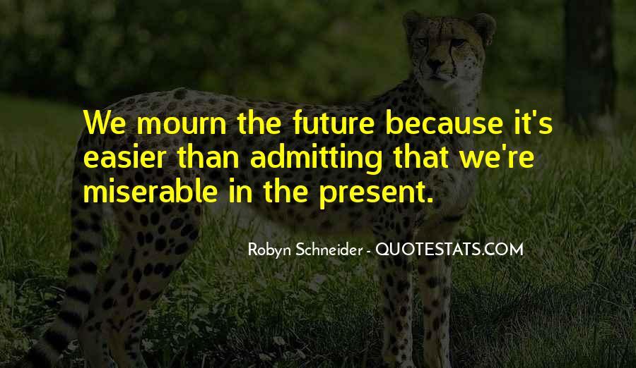 Robyn Schneider Quotes #434918