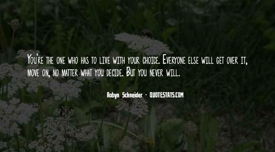 Robyn Schneider Quotes #493311