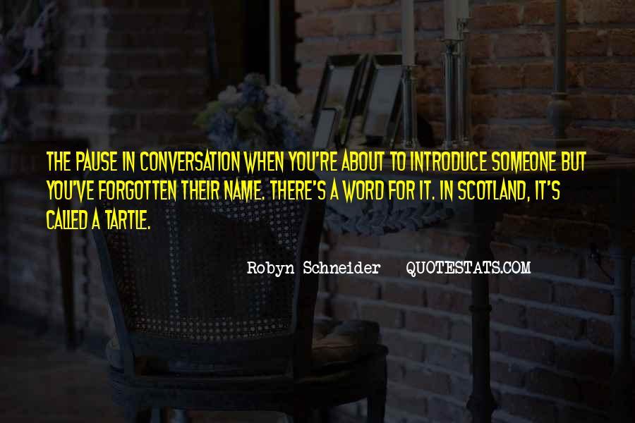 Robyn Schneider Quotes #510954