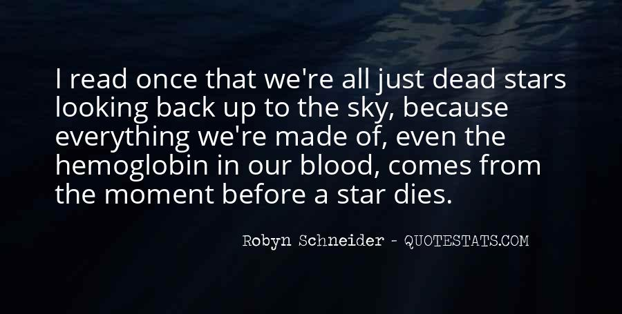 Robyn Schneider Quotes #638413