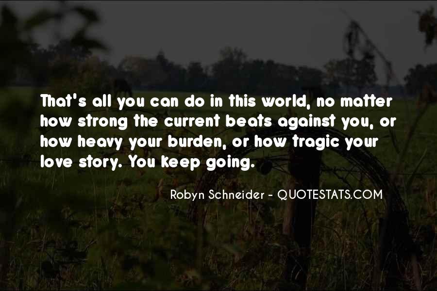 Robyn Schneider Quotes #844179