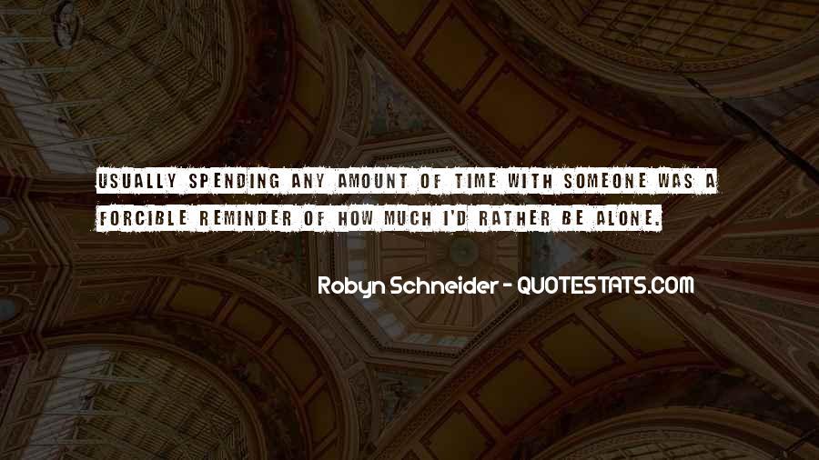 Robyn Schneider Quotes #864217