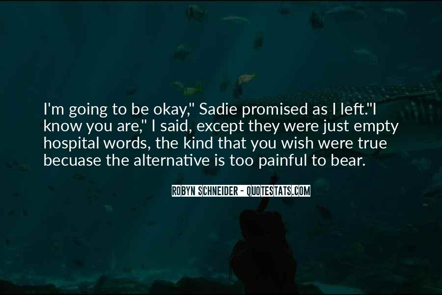 Robyn Schneider Quotes #915369