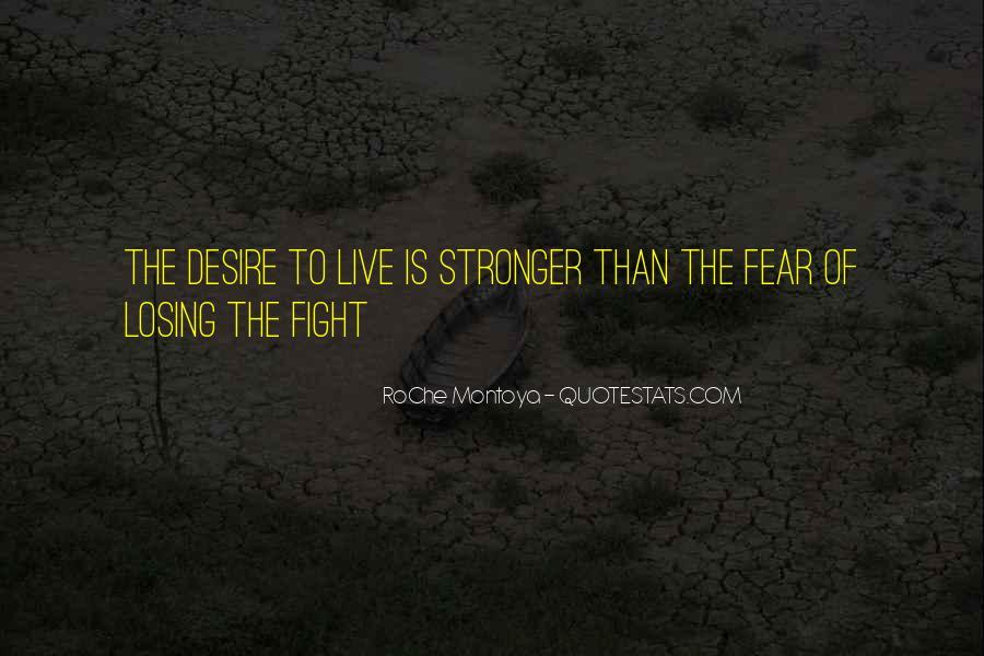 RoChe Montoya Quotes #1499852